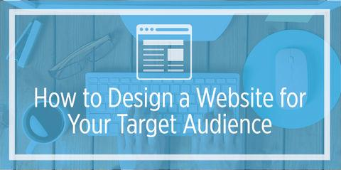 How to design a website for a specific target audience?