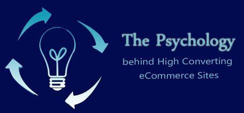 The Psychology behind High Converting eCommerce Sites