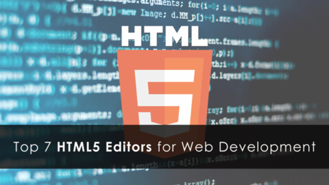 Top 7 HTML5 Editors for Web Development